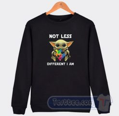 Baby Yoda Autism Awareness Not Less Different Graphic Sweatshirt