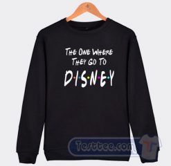 The One Where They Go To Disney Graphic Sweatshirt