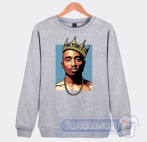 Cheap King Tupac Sakur Sweatshirt