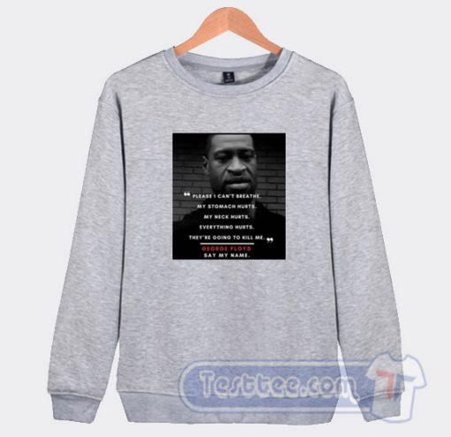 RIP George Floyd Sweatshirt