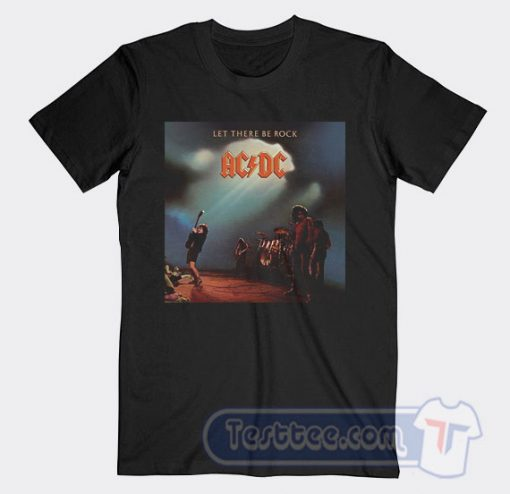 Cheap Acdc Let There Be Rock Album Tees