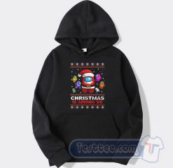 Christmas is Among Us Christmas Ugly Hoodie