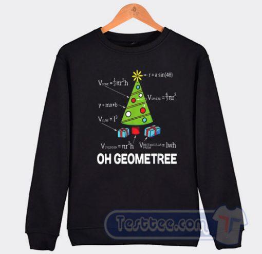 Cheap Oh Geometree Christmas Sweatshirt