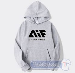AIF Attitude is Free Hoodie
