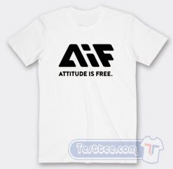 AIF Attitude is Free Tees