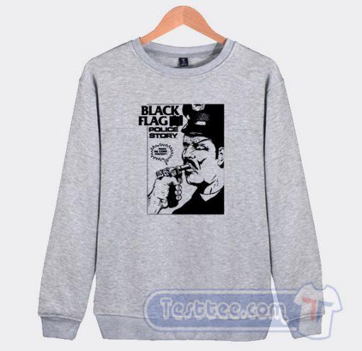 Black Flag Vintage Police Story Sweatshirt