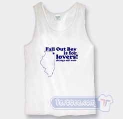 Cheap Fall Out Boy is For Lovers Tank Top