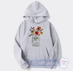 Cheap You Belong Among The Wildflowers Hoodie