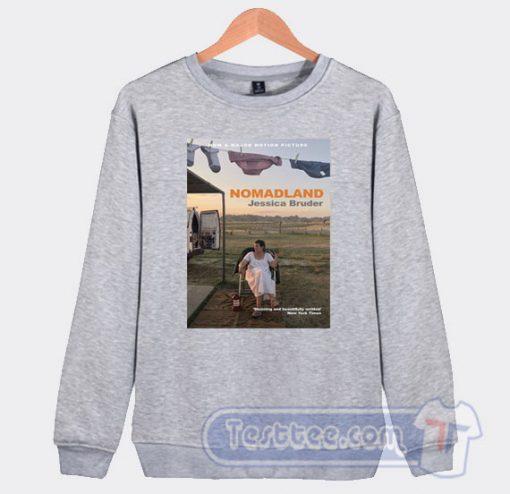 Cheap Nomadland Jessica Bruder Sweatshirt