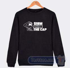 Cheap 18 Million Over The Cap Tampa Bay Sweatshirt